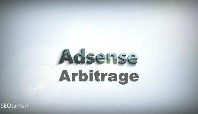 شرح ادسنس اربيتراج (Adsense Arbitrage) وكيف تربح منه